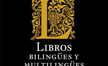 Libros bilingües y multilingües: Historia y usos