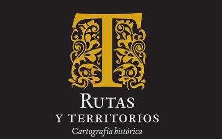 Rutas y territorios: cartografía histórica