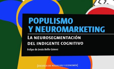Populismo y neuromarketing