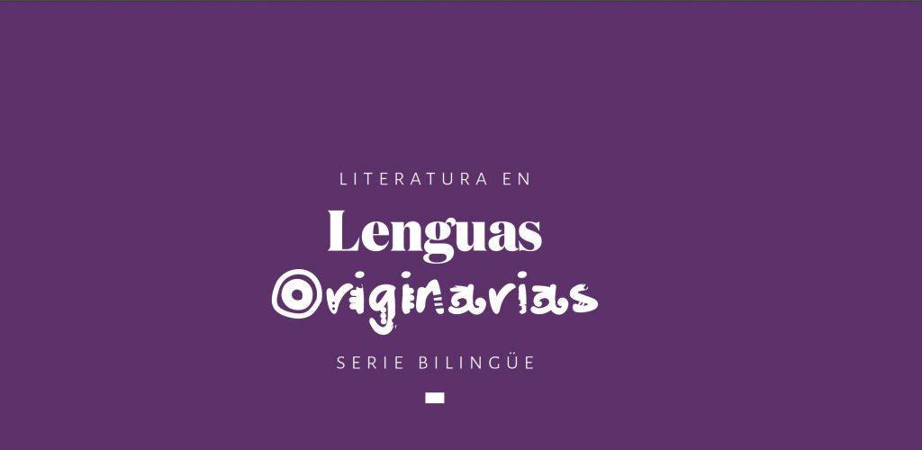Serie bilingüe Literatura en lenguas originarias
