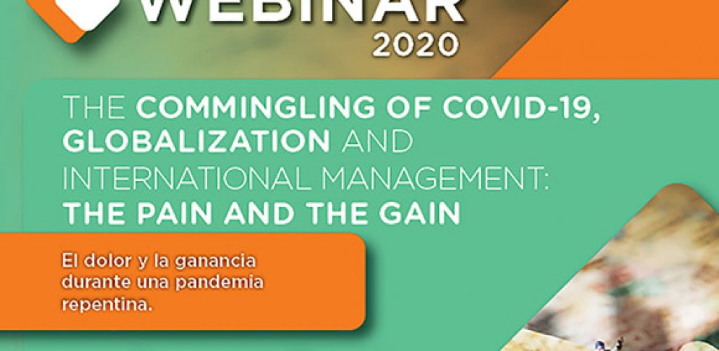 The commingling of COVID-19, globalization and international management: The pain and the gain