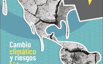 Cambio climático y riesgos hidrometeorológicos